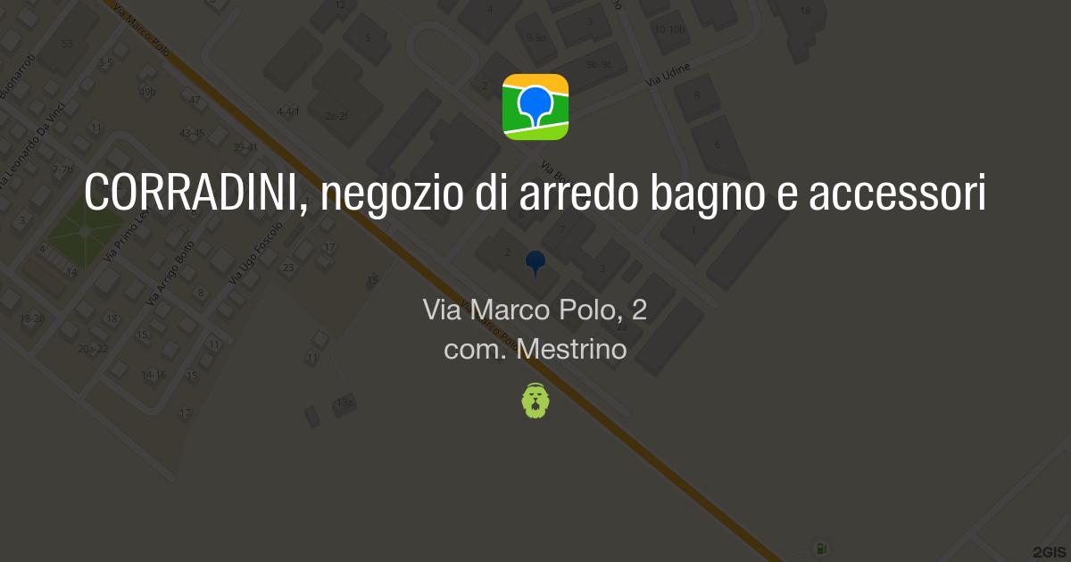 corradini, negozio di arredo bagno e accessori, via marco polo, 2 ... - Corradini Arredo Bagno Padova